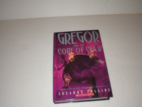 9780545028202: Gregor and the Code of Claw, Book Five in the Underland Chronicles