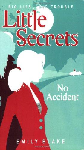 9780545028257: No Accident (Little Secrets, Book 2) (Bk. 2)