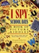 9780545029339: I Spy School Days: A Book of Picture Riddles