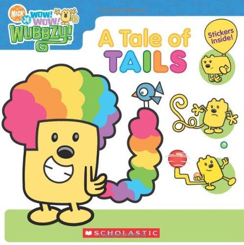 9780545029742: Wow! Wow! Wubbzy!: A Tale of Tails