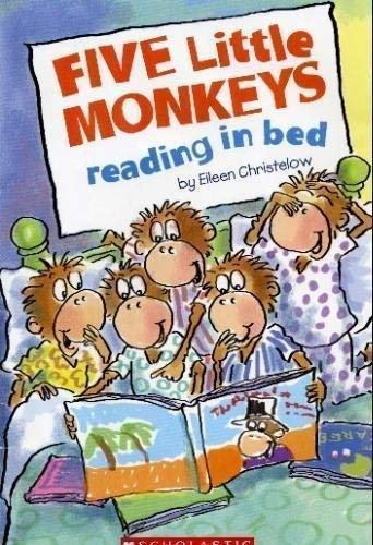 Five Little Monkeys Reading in Bed (9780545030151) by Eileen Christelow