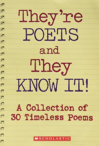 9780545030175: They're Poets and They Know It !: A Collection of 30 Timeless Poems