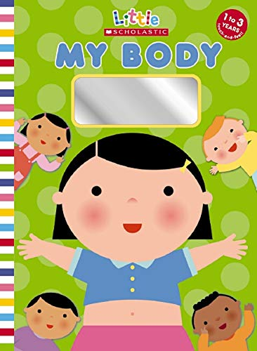 9780545030182: My Body (Little Scholastic)