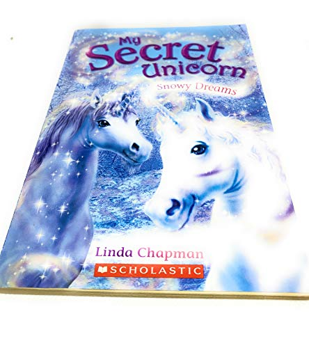 9780545031592: Snowy Dreams (My Secret Unicorn)