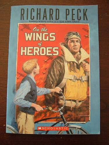 9780545031769: On the Wings of Heroes