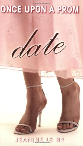 Once Upon a Prom #3: Date: Le Ny, Jeanine