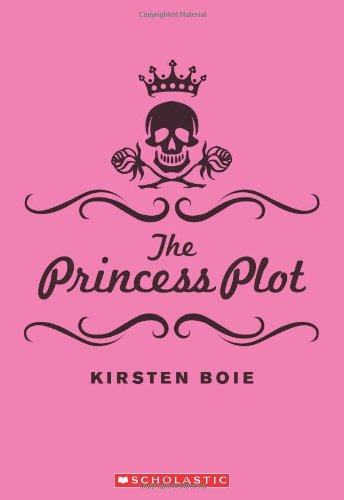9780545032216: The Princess Plot