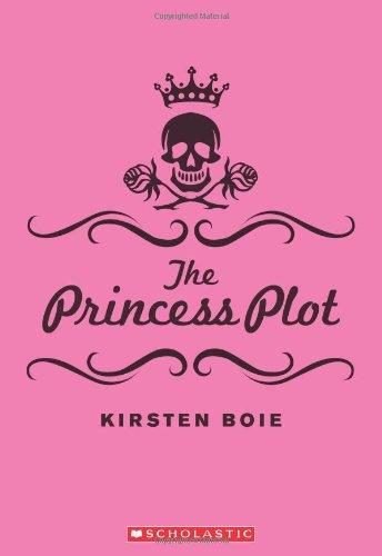 9780545032216: The Princess Plot