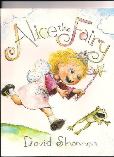 9780545033145: Alice the Fairy [Taschenbuch] by David Shannon
