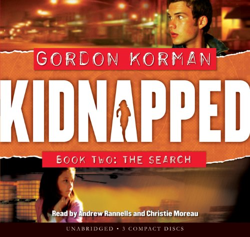 The Search (Kidnapped, Book 2) (9780545033237) by Korman, Gordon