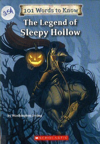 9780545033336: The Legend of Sleepy Hollow (101 Words to Know)