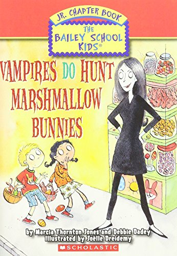 9780545033343: Vampires Do Hunt Marshmallow Bunnies (Bailey School Kids Jr. Chapter Book,
