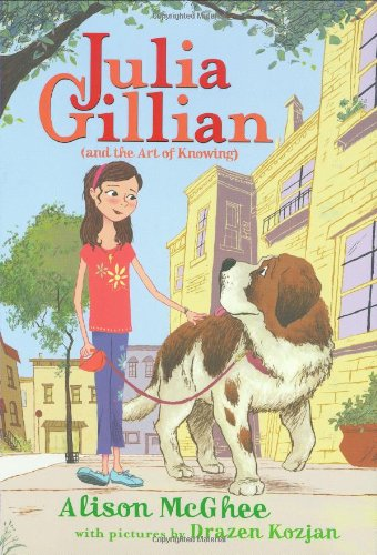 9780545033480: Julia Gillian (and The Art Of Knowing)
