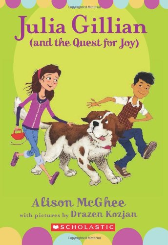 9780545033527: Julia Gillian (And the Quest for Joy)