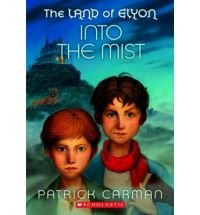 9780545034104: Into the Mist (The Land of Elyon)