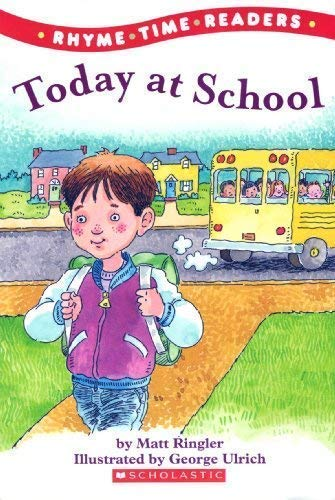 9780545034128: Today at School (Rhyme Time Readers)