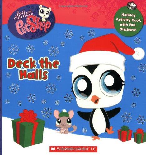 9780545034241: Littlest Pet Shop: Deck The Halls