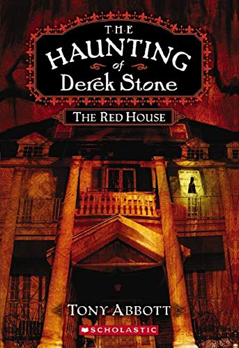 9780545034319: The Red House (The Haunting of Derek Stone, Book 3)