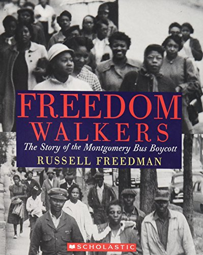 9780545034449: Freedom Walkers: The Story of the Montgomery Bus Boycott