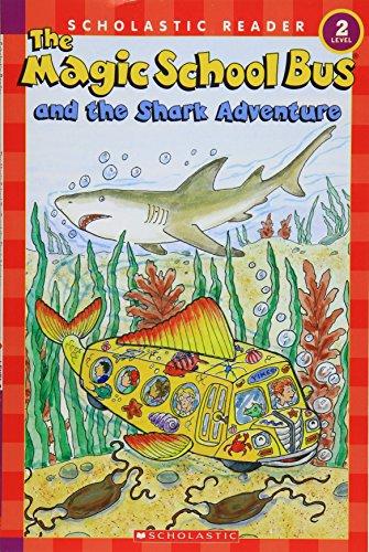 9780545034647: The Magic School Bus and the Shark Adventure (Scholastic Reader, Level 2)