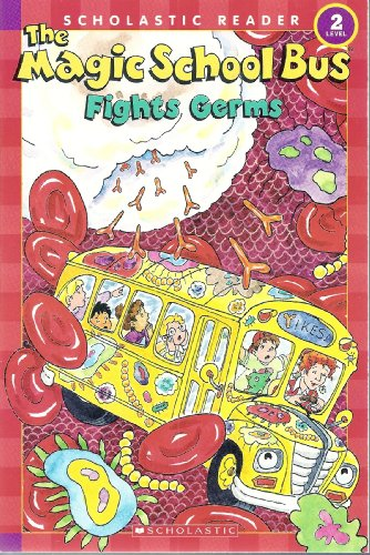 9780545034654: The Magic School Bus Fights Germs (Scholastic Reader, Level 2)