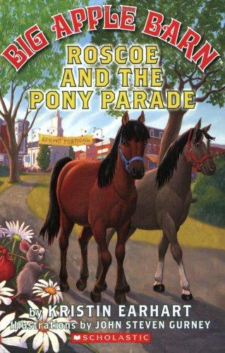 9780545034722: Roscoe And The Pony Parade (Big Apple Barn)