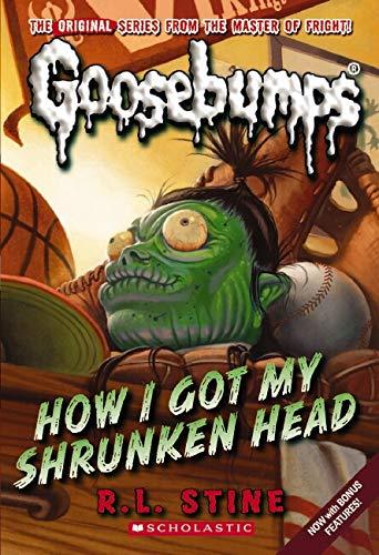 9780545035187: How I Got My Shrunken Head (Classic Goosebumps #10)