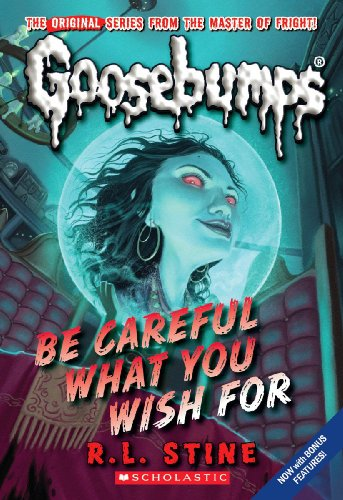 9780545035248: Be Careful What You Wish For (Classic Goosebumps #7)