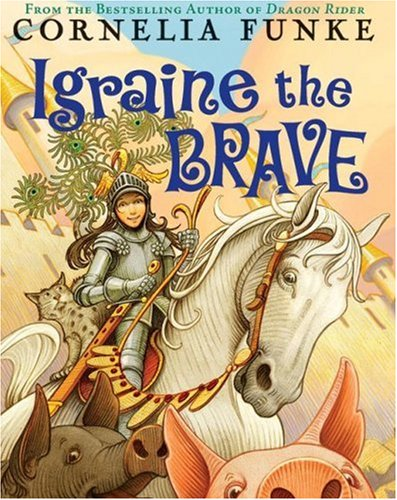 9780545035972: Igraine The Brave