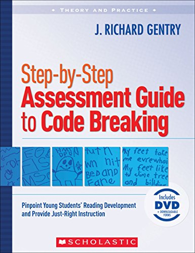 9780545036023: Step-by-Step Assessment Guide to Code Breaking: Pinpoint Young Students' Reading Development and Provide Just-Right Instruction (Theory and Practice)