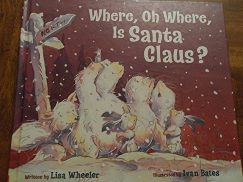 9780545036344: Where, Oh Where, Is Santa Claus?