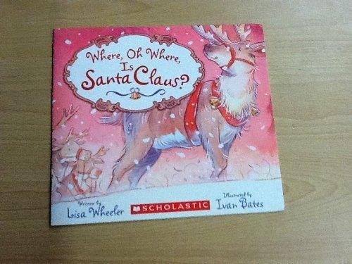 9780545036368: Where, Oh Where Is Santa Claus?