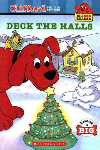 9780545036658: Deck the Halls (Clifford the Big Red Dog)
