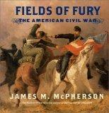 9780545036740: Fields of Fury - The American Civil War