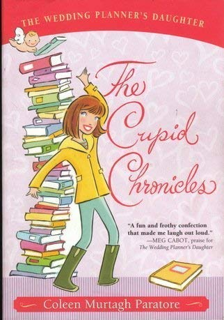 9780545036825: The Cupid Chronicles