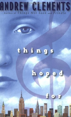 9780545036832: Things Hoped for [Taschenbuch] by Andrew Clements
