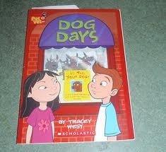 Dog Days: Pet Vet Club: West, Tracey