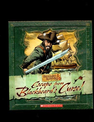 9780545037679: Escape From Blackbeard's Curse (Treasure Hunters Club)