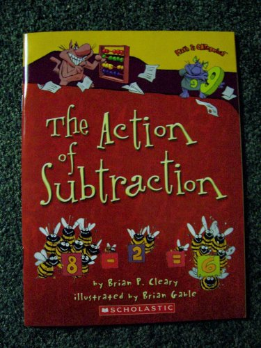 9780545037693: The Action of Subtraction [Taschenbuch] by Brian P. Cleary