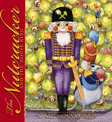The Nutcracker And The Mouse King (9780545037730) by E.T.A. Hoffmann