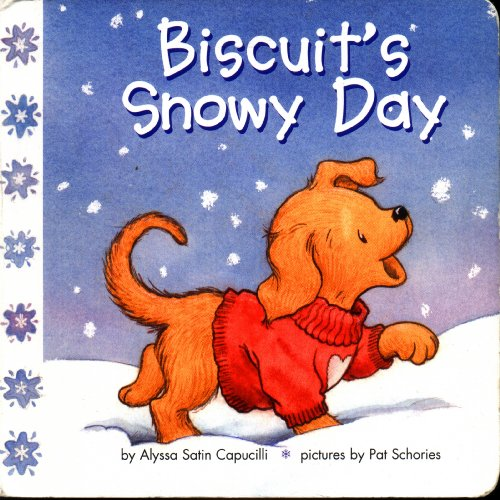 9780545037778: Biscuit's Snowy Day (Biscuit)