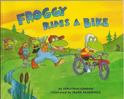 Froggy Rides a Bike (0545038081) by Jonathan London