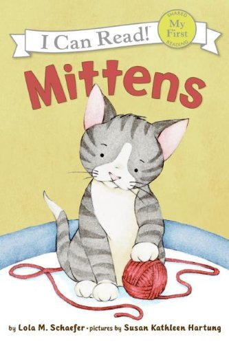 9780545038690: Mittens (I Can Read)