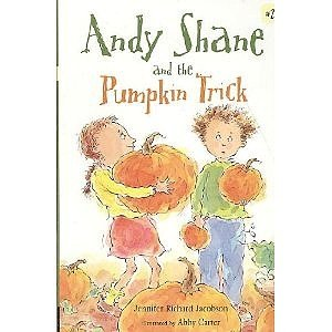 Andy Shane and the Pumpkin Trick: Jacobson, Jennifer Richard