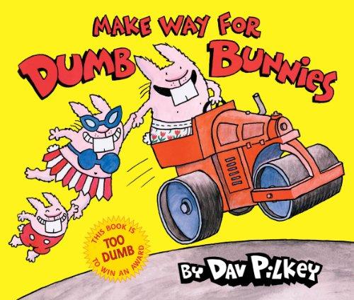 9780545039390: Make Way for Dumb Bunnies
