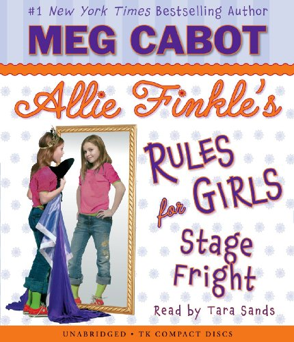 9780545039512: Allie Finkle's Rules for Girls Book 4: Stage Fright - Audio