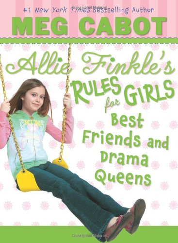 9780545040433: Best Friends and Drama Queens (Allie Finkle's Rules for Girls)