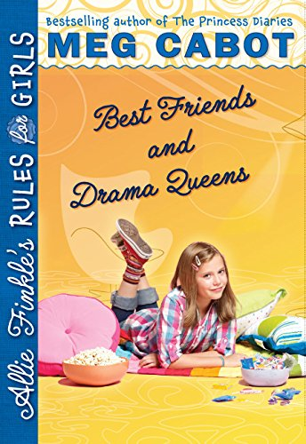 9780545040440: Best Friends and Drama Queens (Allie Finkle's Rules for Girls)