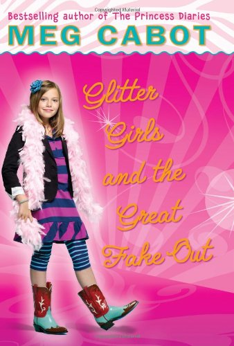 9780545040471: Glitter Girls and the Great Fake Out (Allie Finkle's Rules for Girls, No. 5)