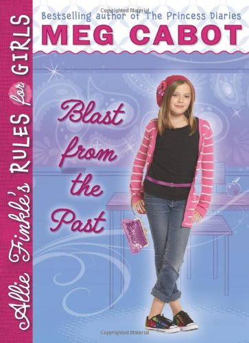 9780545040488: Blast from the Past (Allie Finkle's Rules for Girls, Book 6)